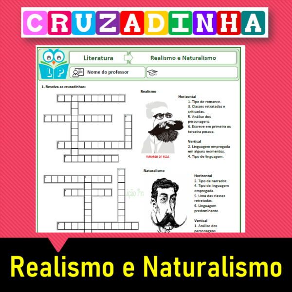 Cruzadinha Realismo e Naturalismo (Diferenças)