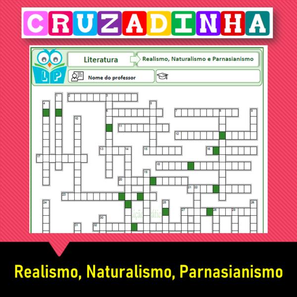 Cruzadinha Realismo, Naturalismo e Parnasianismo