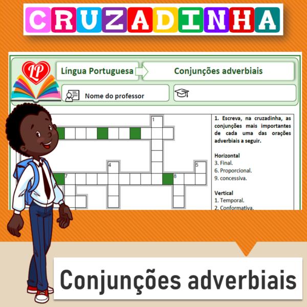 Cruzadinha – Conjunções adverbiais 1