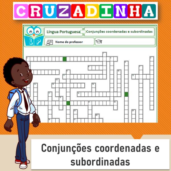 Cruzadinha – Conjunções coordenadas e subordinadas