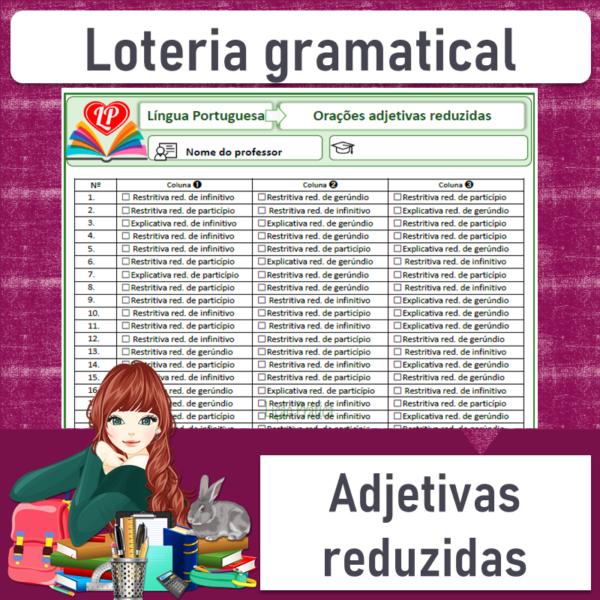 Loteria gramatical – Orações adjetivas reduzidas