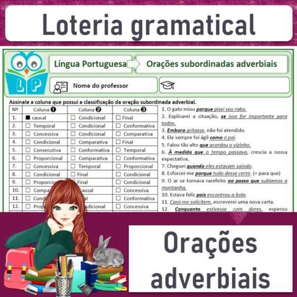 Loteria gramatical – Orações subordinadas adverbiais 1