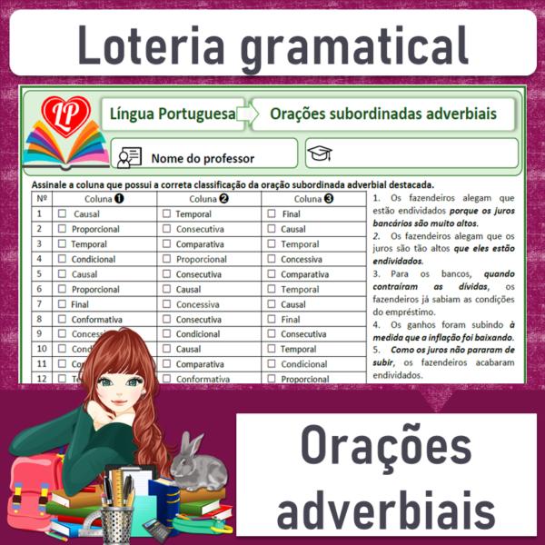 Loteria gramatical – Orações subordinadas adverbiais 2