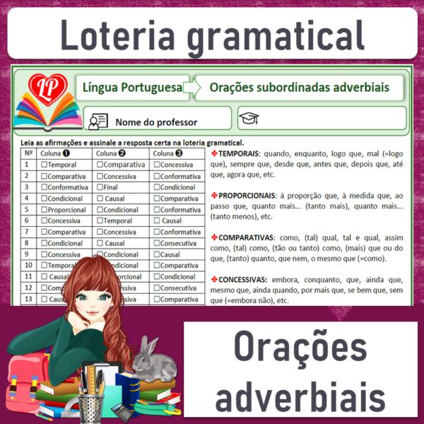 Loteria gramatical – Orações subordinadas adverbiais 3