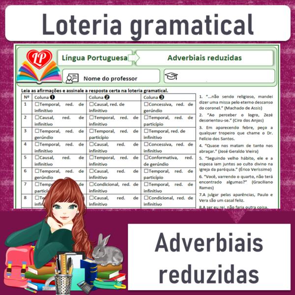 Loteria gramatical – Adverbiais reduzidas