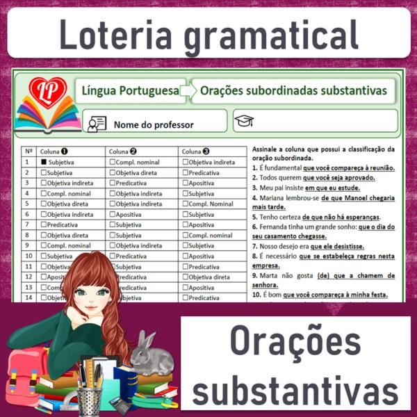 Loteria gramatical – Orações subordinadas substantivas 1