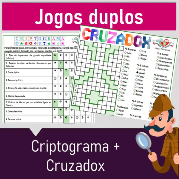 Jogos duplos – Criptograma + Cruzadox