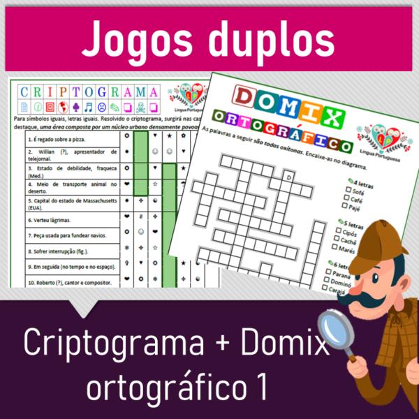 Jogos duplos – Criptograma + Domix ortográfico 1