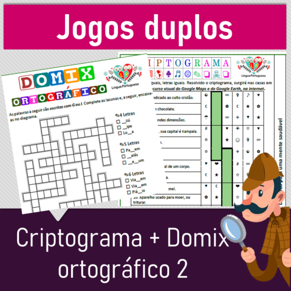 Jogos duplos – Criptograma + Domix ortográfico 2