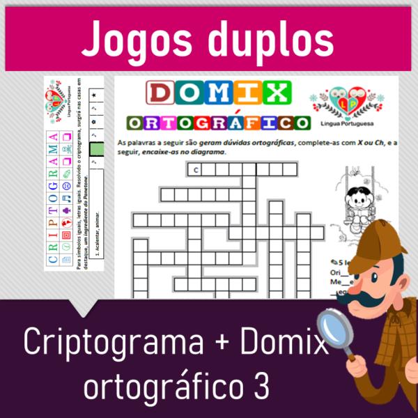 Jogos duplos – Criptograma + Domix ortográfico 3