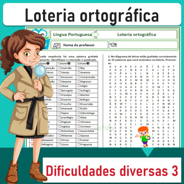 Loteria ortográfica – Dificuldades diversas 3