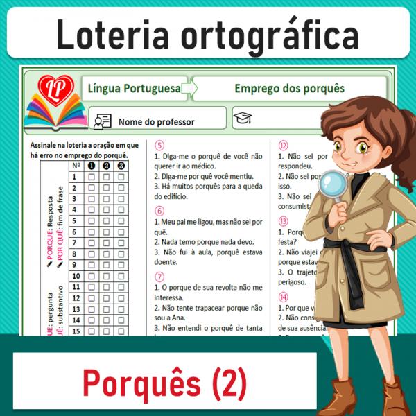 Uso dos porquês 2 – Loteria ortográfica