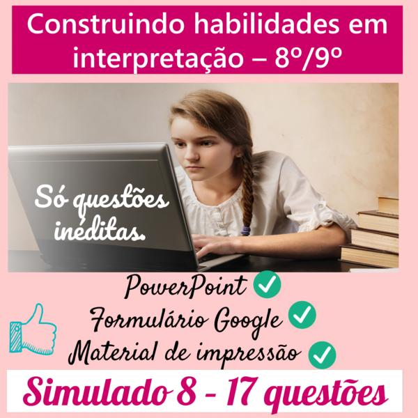Construindo habilidades em interpretação 8º/9º – 8