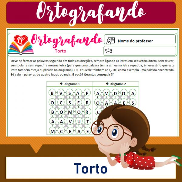 Torto 2 – Ortografando