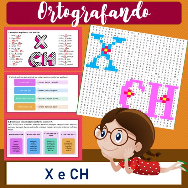 X e CH – Ortografando