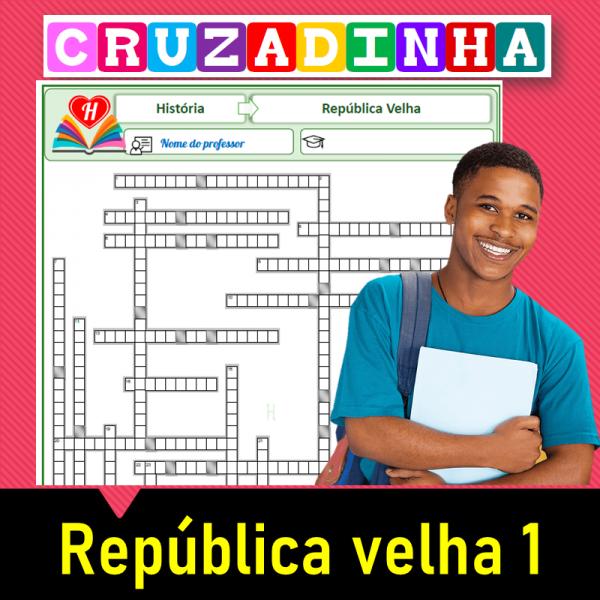 República Velha – Cruzadinha 1