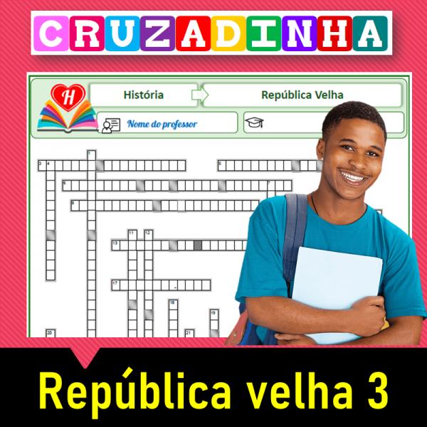 República Velha – Cruzadinha 3