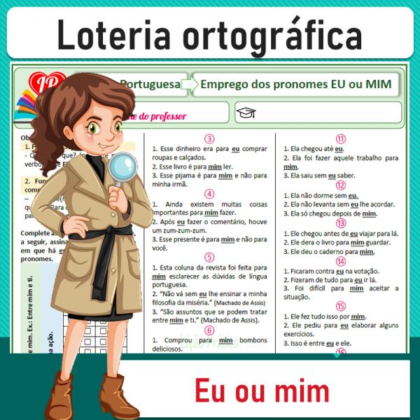 Eu ou mim – Emprego – Loteria ortográfica