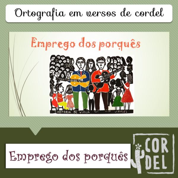 Emprego dos porquês – Ortografia em versos de cordel