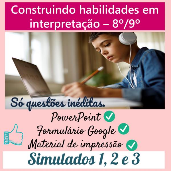 Construindo habilidades em interpretação – 3 simulados