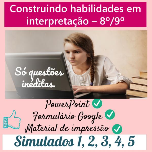 Construindo habilidades em interpretação – (5 simulados)