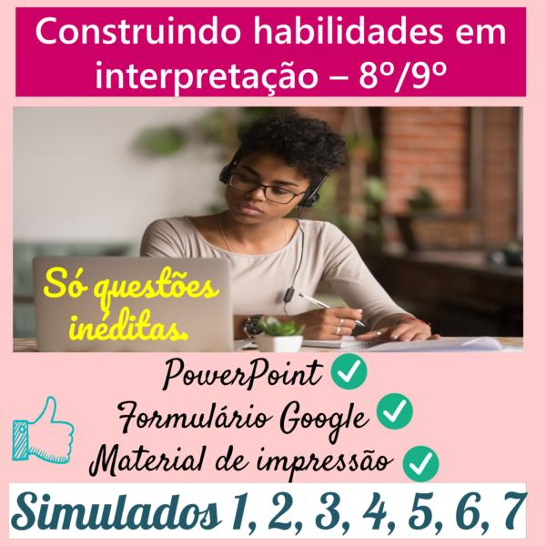 Construindo habilidades em interpretação – (7 simulados)