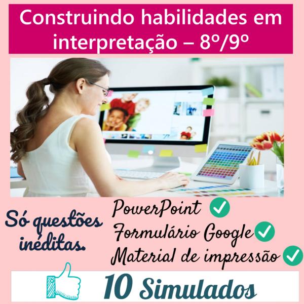 Construindo habilidades em interpretação – (10 simulados)