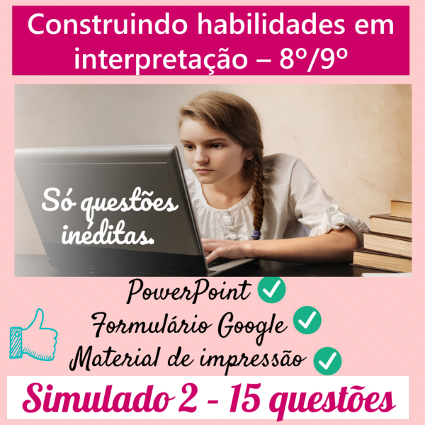 Construindo habilidades em interpretação 8º/9º – 2
