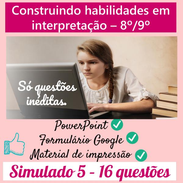 Construindo habilidades em interpretação 8º/9º – 5
