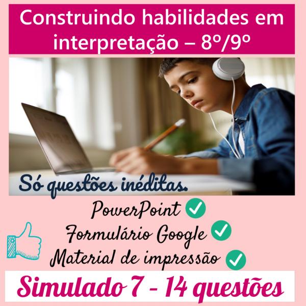 Construindo habilidades em interpretação 8º/9º – 7