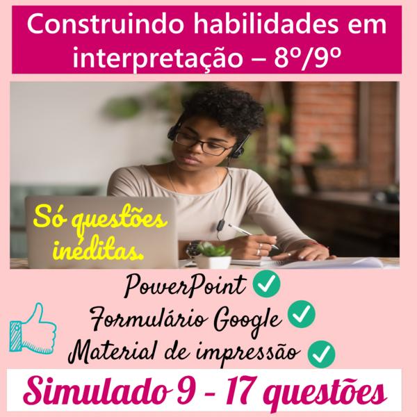 Construindo habilidades em interpretação 8º/9º – 9