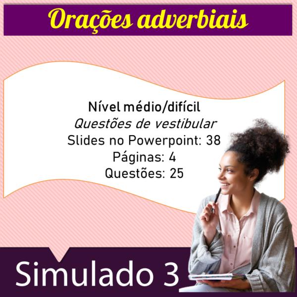 Orações adverbiais – Simulado 3